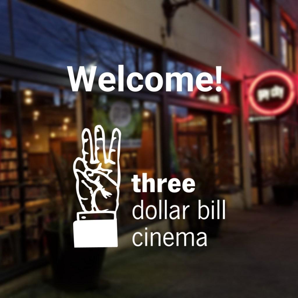 Three Dollar Cinema Welcome