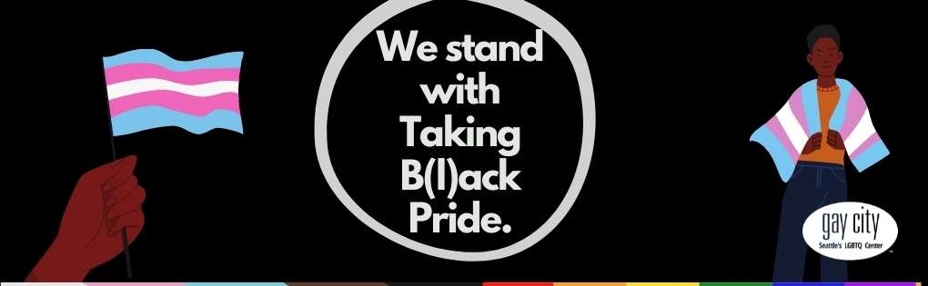 Illustration of words we stand with taking black pride and people holding trans flag
