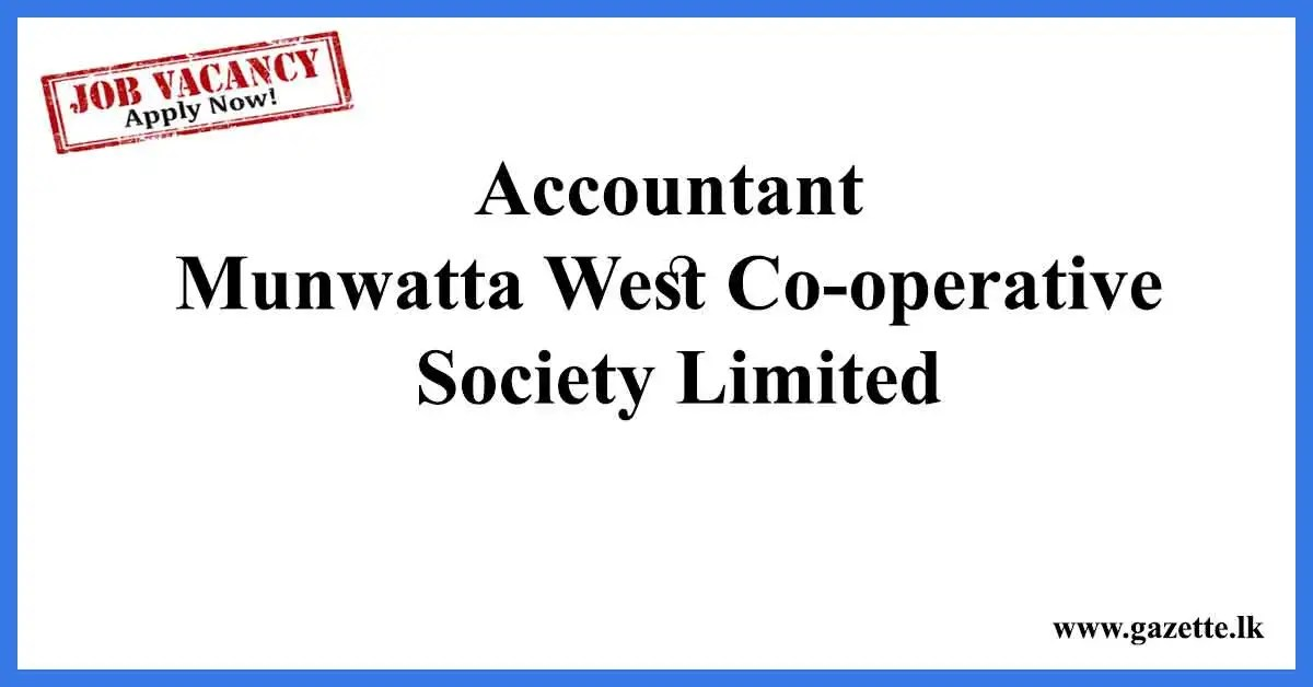 Accountant--Munwatta-West-Co-operative-Society-Limited