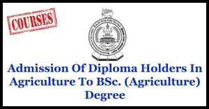 Admission Of Diploma Holders In Agriculture To BSc. (Agriculture) Degree - Wayamba University Of Sri Lanka