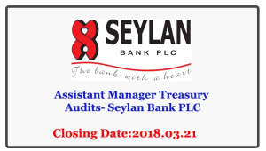 Assistant Manager Treasury Audits- Seylan Bank PLC
