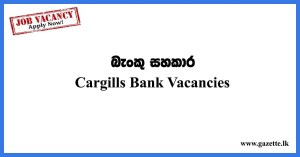 Banking-Assistant-2020-Cargills-Bank-Vacancies