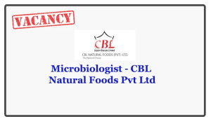 Microbiologist - CBL Natural Foods Pvt Ltd Closing Date : 2018.05.23