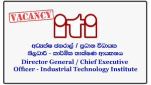 Director General / Chief Executive Officer - Industrial Technology Institute