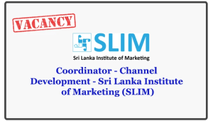 Coordinator - Channel Development - Sri Lanka Institute of Marketing (SLIM)