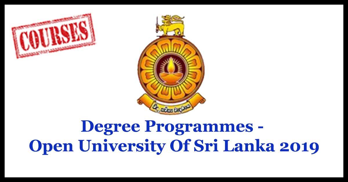 Degree Programmes - Open University Of Sri Lanka 2019