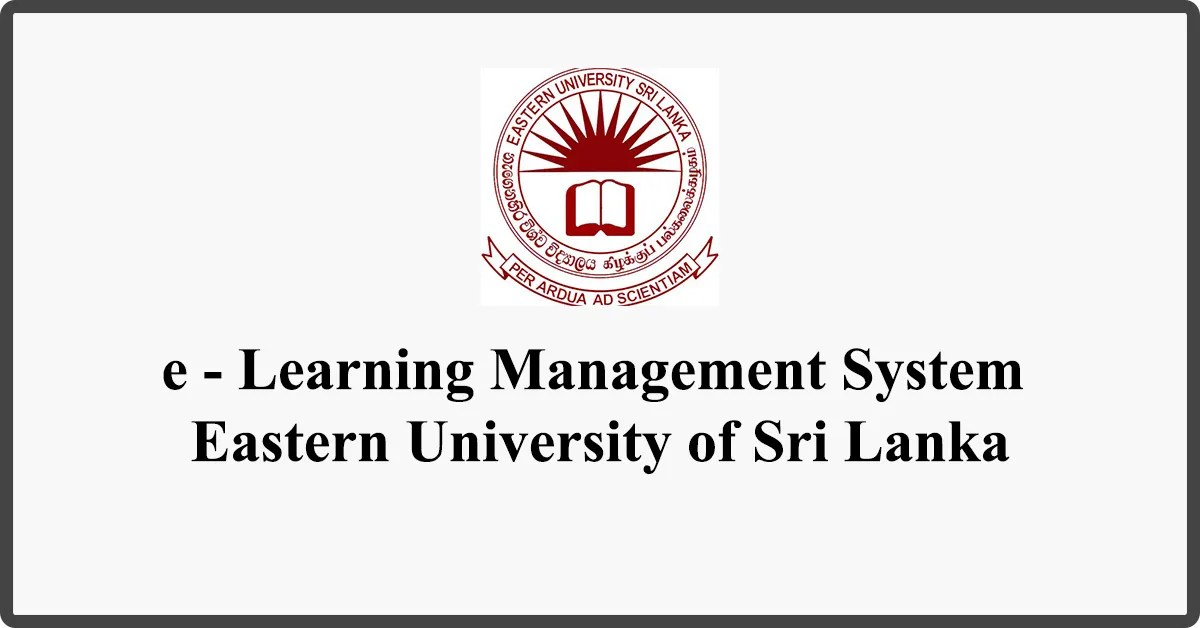 e - Learning Management System - Eastern University of Sri Lanka
