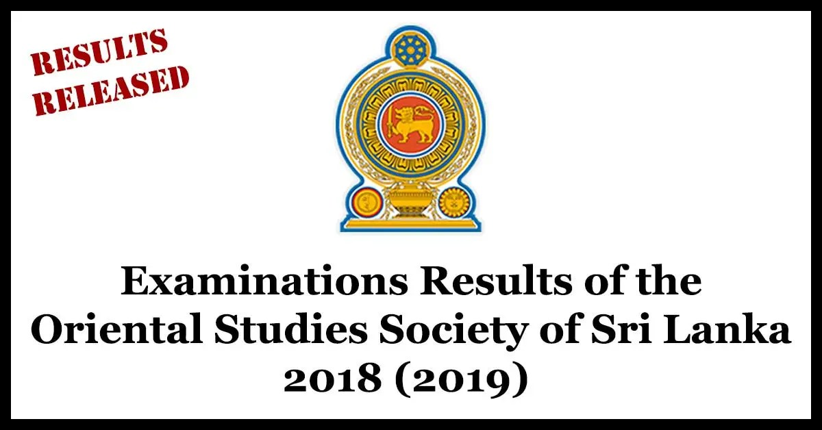 Examinations Results of the Oriental Studies Society of Sri Lanka - 2018 (2019)