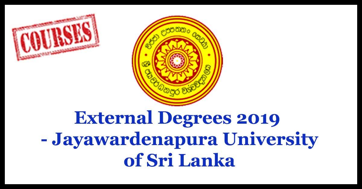 External Degrees 2019 - Jayawardenapura University of Sri Lanka