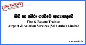 Fire-&-Rescue-Trainee---Airport-&-Aviation-Services-(Sri-Lanka)-Limited