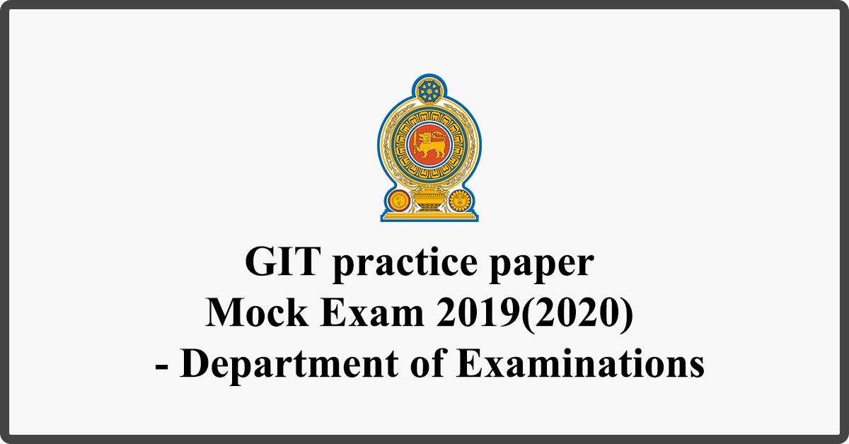 GIT practice paper Mock Exam 2019(2020) - Department of Examinations