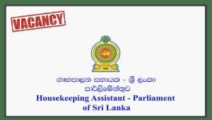 Housekeeping Assistant - Parliament of Sri Lanka