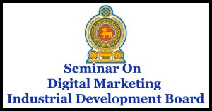 Seminar On Digital Marketing - Industrial Development Board
