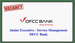 Junior Executive - Service Management - DFCC Bank