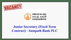 Junior Secretary (Fixed Term Contract) - Sampath Bank PLC