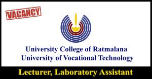 Lecturer, Laboratory Assistant - University College of Ratmalana - University of Vocational Technology