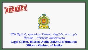 Legal Officer, Internal Audit Officer, Information Officer - Ministry of Justice