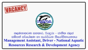 Management Assistant, Driver - National Aquatic Resources Research & Development Agency