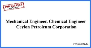 Mechanical-Engineer,-Chemical-Engineer---Ceylon-Petroleum-Corporation