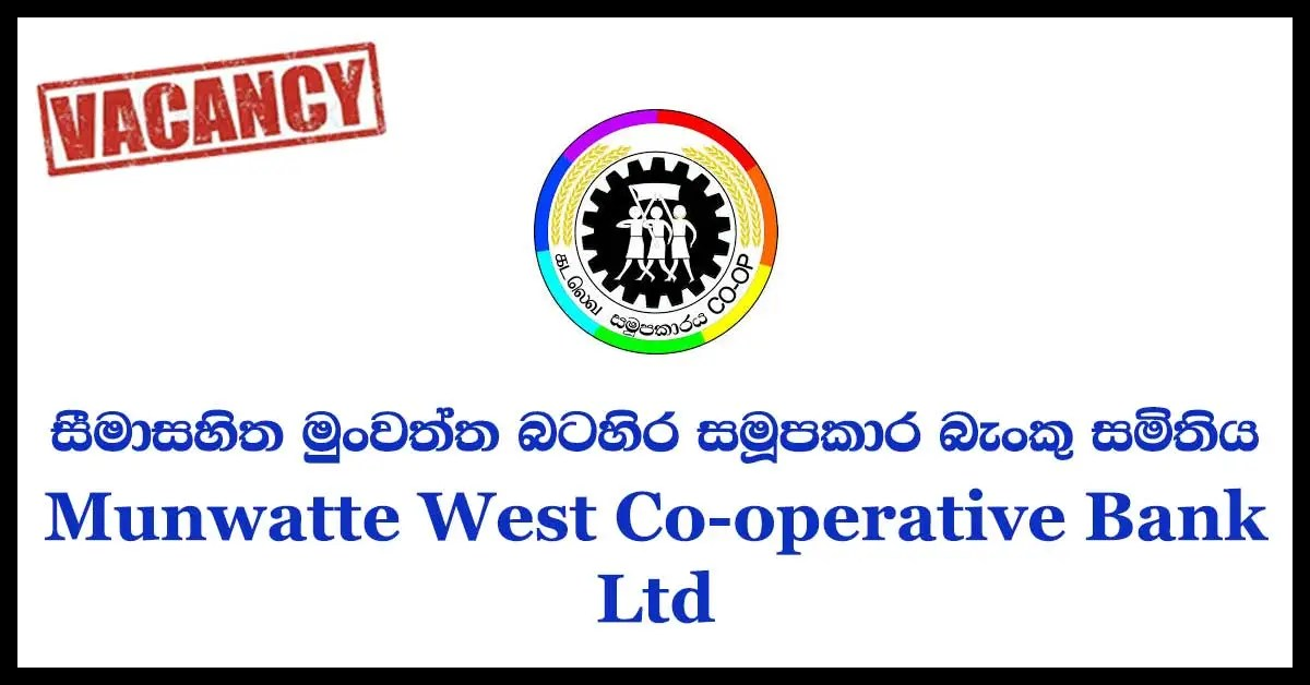 Munwatte West Co-operative Bank Ltd