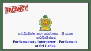 Parliamentary Interpreter - Parliament of Sri Lanka
