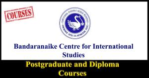 Postgraduate and Diploma Courses - Bandaranaike Centre for International Studies