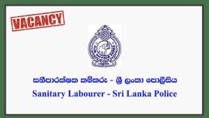 Sanitary Labourer - Sri Lanka Police
