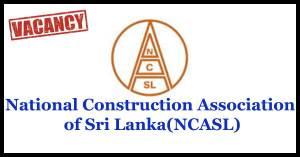 Secretary - National Construction Association of Sri Lanka(NCASL)