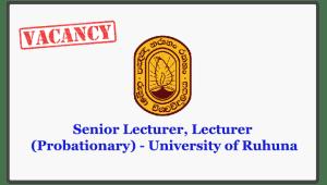 Senior Lecturer, Lecturer (Probationary) - University of Ruhuna