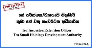 Tea-Inspector-Extension-Officer---Tea-Small-Holdings-Development-Authority