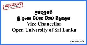 Vice Chancellor – Open University of Sri Lanka