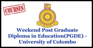 Weekend Post Graduate Diploma in Education(PGDE) - University of Colombo