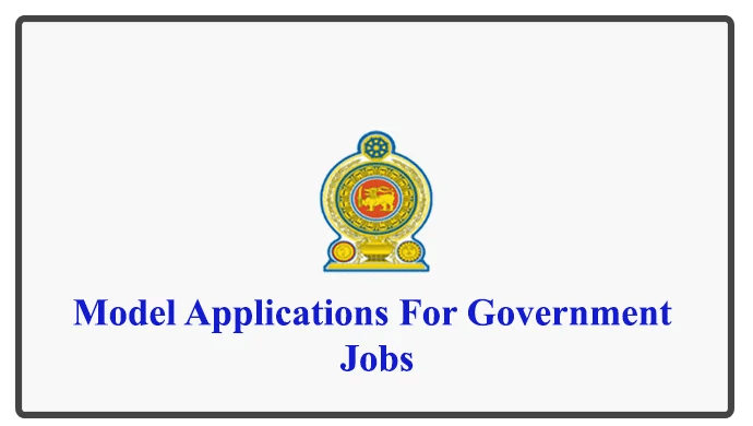 Model Application Forms for Government Jobs - A/L Qualified