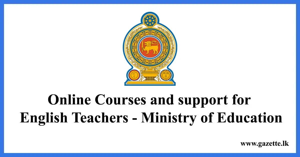 Online Courses and support for English Teachers - Ministry of Education