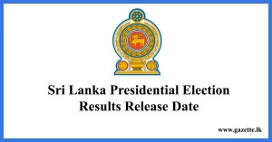 sri-lanka-presidential-election-reults-release-date