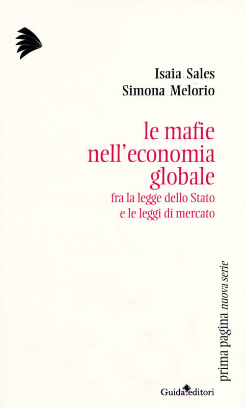 Le mafie nell'economia globale