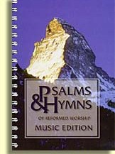 Psalms and Hymns of Reformed Worship