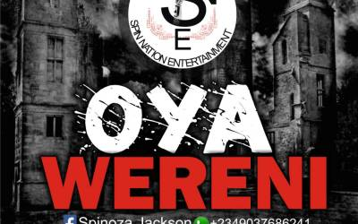 "Spinoza Jackson Spits Hot Vibes in ""Oya Wereni"""