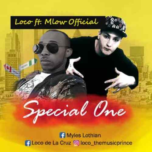 Loco in Special one feat M low
