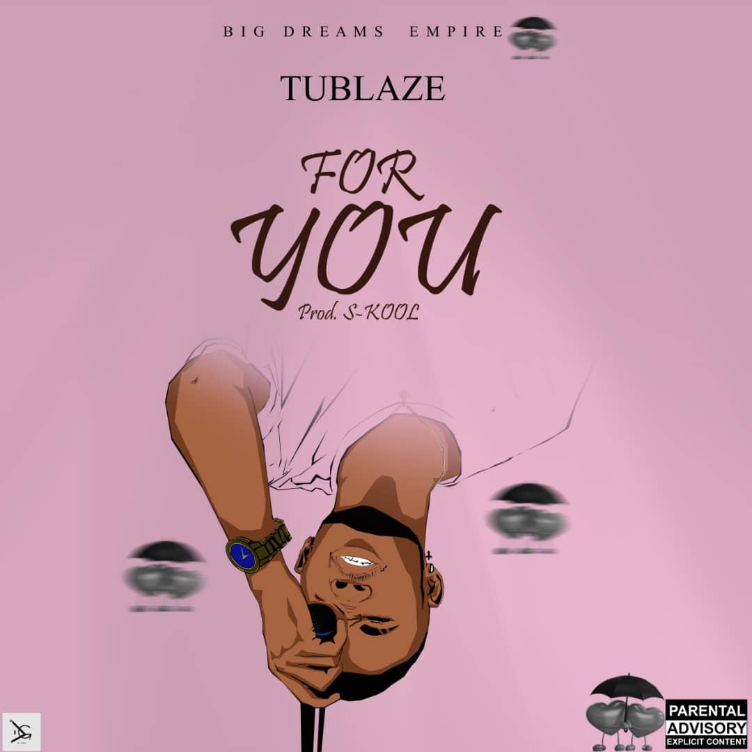 Tublaze in for you