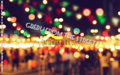 Gbedu from the streets (midweek playlist)