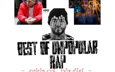The best of non popular rap – -Mid-week playlist-