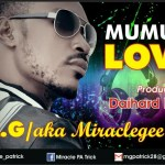 Miracle Gee - Mumu 4 Love