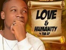 Nas G - Love & Humanity Tha EP