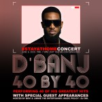 Celebrating an Icon, Entertainer and Visionary; D'Banj at 40