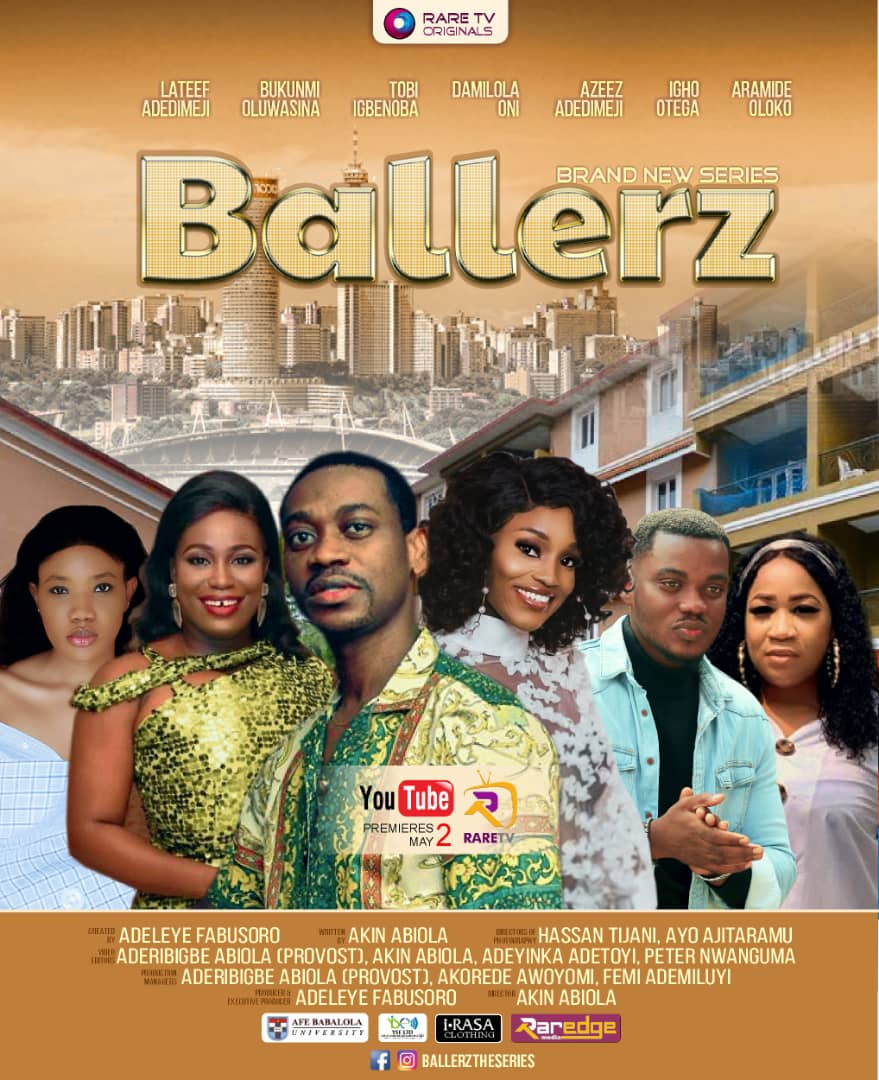 BALLERZ [EP1 - GENESIS] MOVIE - Produced by Adeleye Fabusoro
