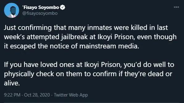 Ikoyi Jailbreak: Many inmates were killed - Fisayo Soyombo