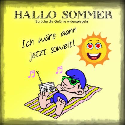 Hallo Sommer Ich wre dann jetzt soweit  Sommer bild 25534
