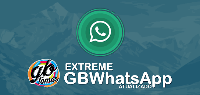 Download GBWhatsapp Extreme Atualizado