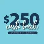 $250 Cash Back